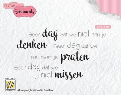 Nellie's Choice Clearstamp - Geen dag dat we.. SENC014